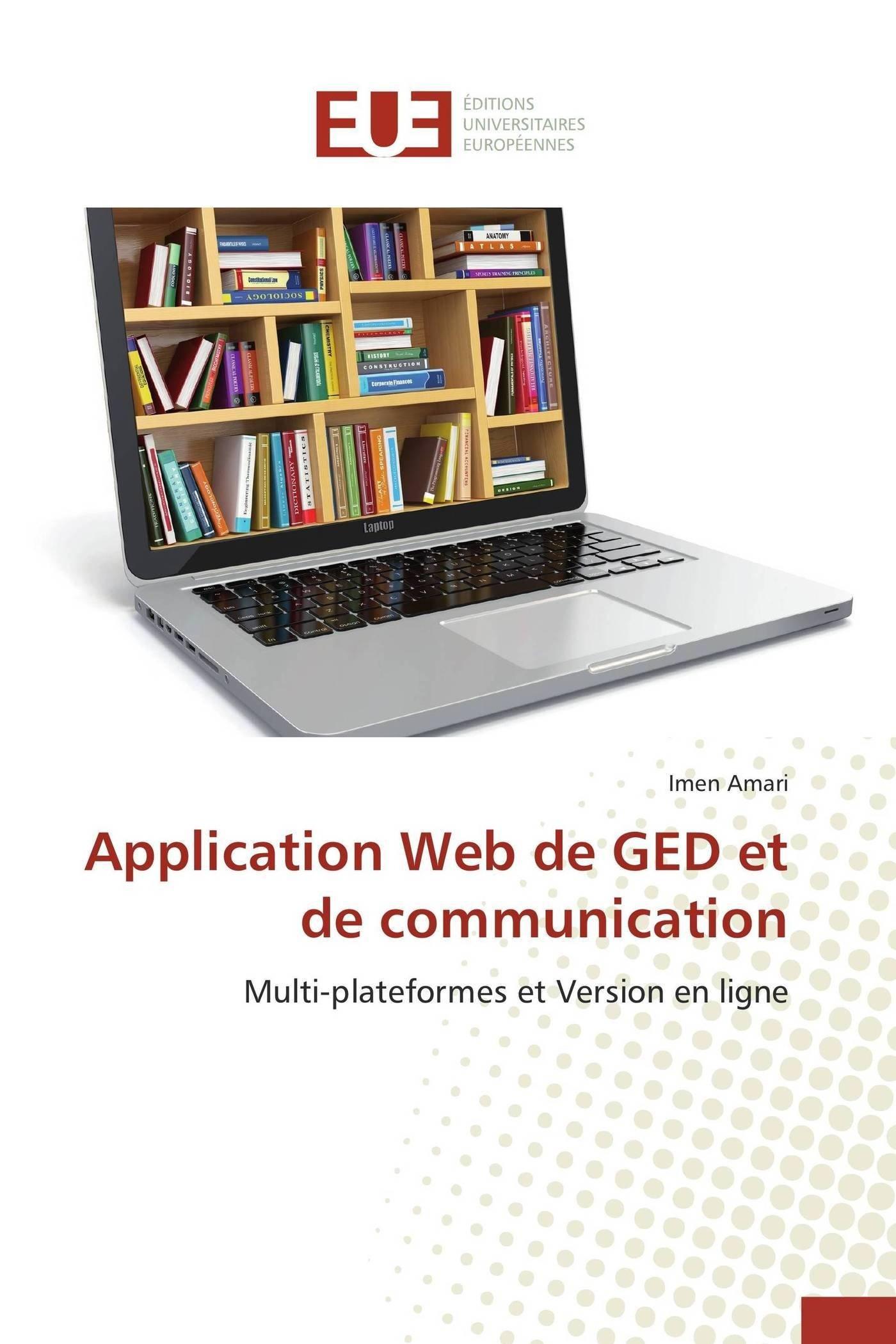 Application Web De Ged Et De Communication Multi Plateformes Et