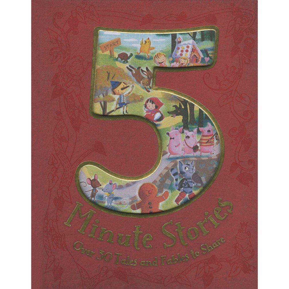 Read Online A Treasury of Five Minute Stories - A Treasury of Over 30 Favourite Fairy-Tales, Fables and Classic Stories PDF