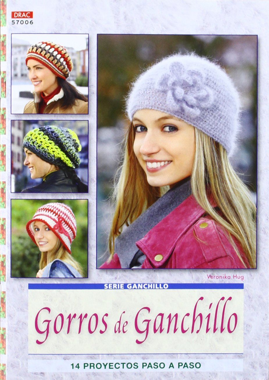 Gorros de ganchillo / Crochet Hats: 14 proyectos paso a paso / 14 Step by Step Projects (Crea con patrones; Serie: Ganchillo) (Spanish Edition) (Spanish) ...