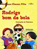 Rodrigo Bom de Bola
