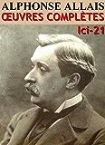 Alphonse Allais - Oeuvres Complètes  LCI/21
