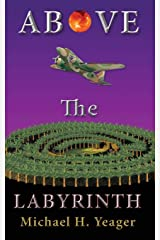 Above The Labyrinth Paperback