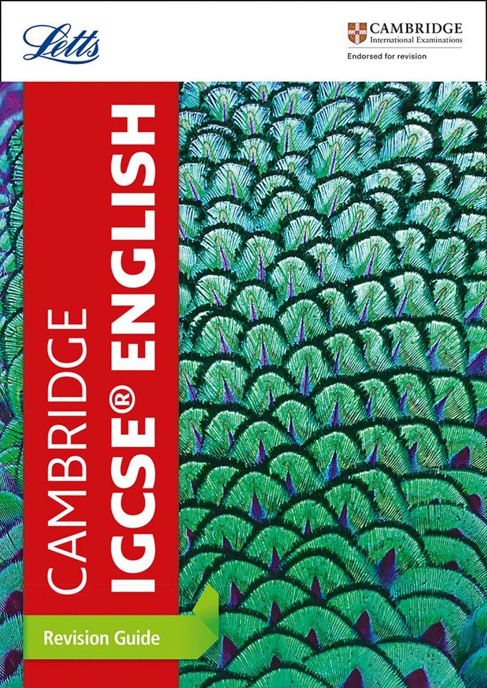 Cambridge IGCSE™ English Revision Guide (Letts Cambridge IGCSE™ Revision) (Letts Cambridge IGCSE (TM) Revision)