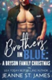 Brothers in Blue: A Bryson Family Christmas: 4
