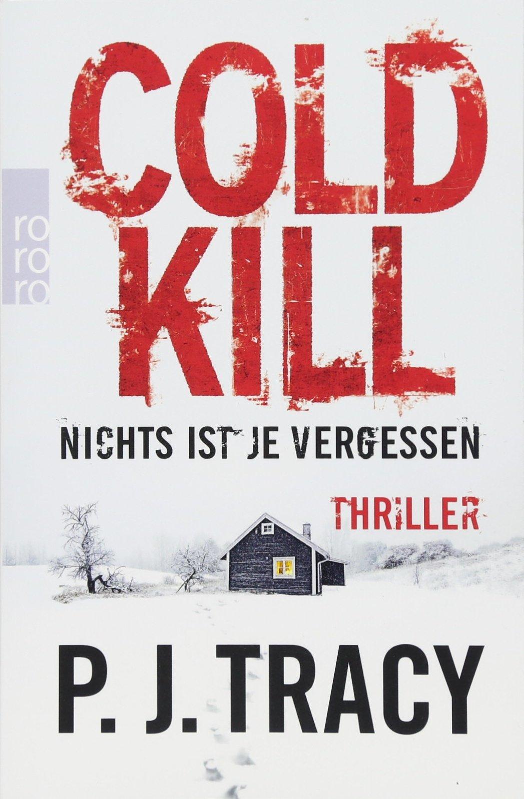 Cold Kill. Nichts ist je vergessen (Monkeewrench, Band 7)