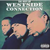 The Best of Westside Connection: The Gangsta / The Killa / The Dope Dealer