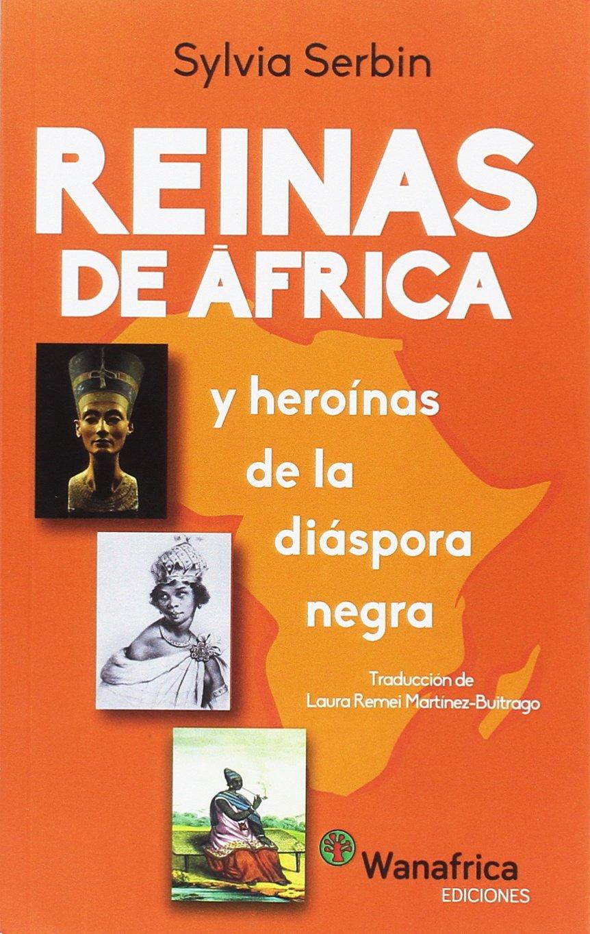Reinas de África y Heroínas de la Diáspora Negra: Amazon.es ...