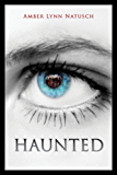 HAUNTED (The Caged Series Book 2) (English Edition)