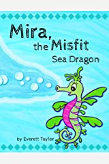 Mira, the Misfit Sea Dragon Paperback