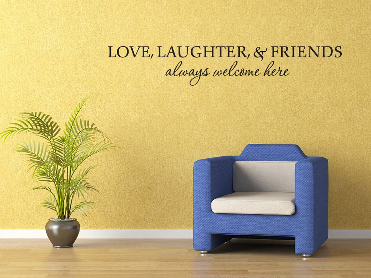 Amazon.com: Love Laughter Friend are always welcome wall quote ...
