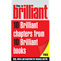 This is Brilliant: CBT, NLP, Confidence, Memory Training, Interview Answers, Negotiations, Selling, Presentation & Networking: A little bit of help from the best Brilliant books (English Edition)