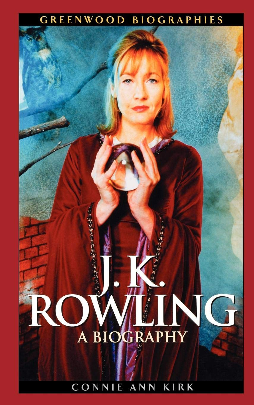 J. K. Rowling: A Biography (Unauthorized Edition) by Greenwood