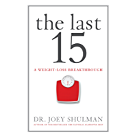 The Last 15: A Weight Loss Breakthrough