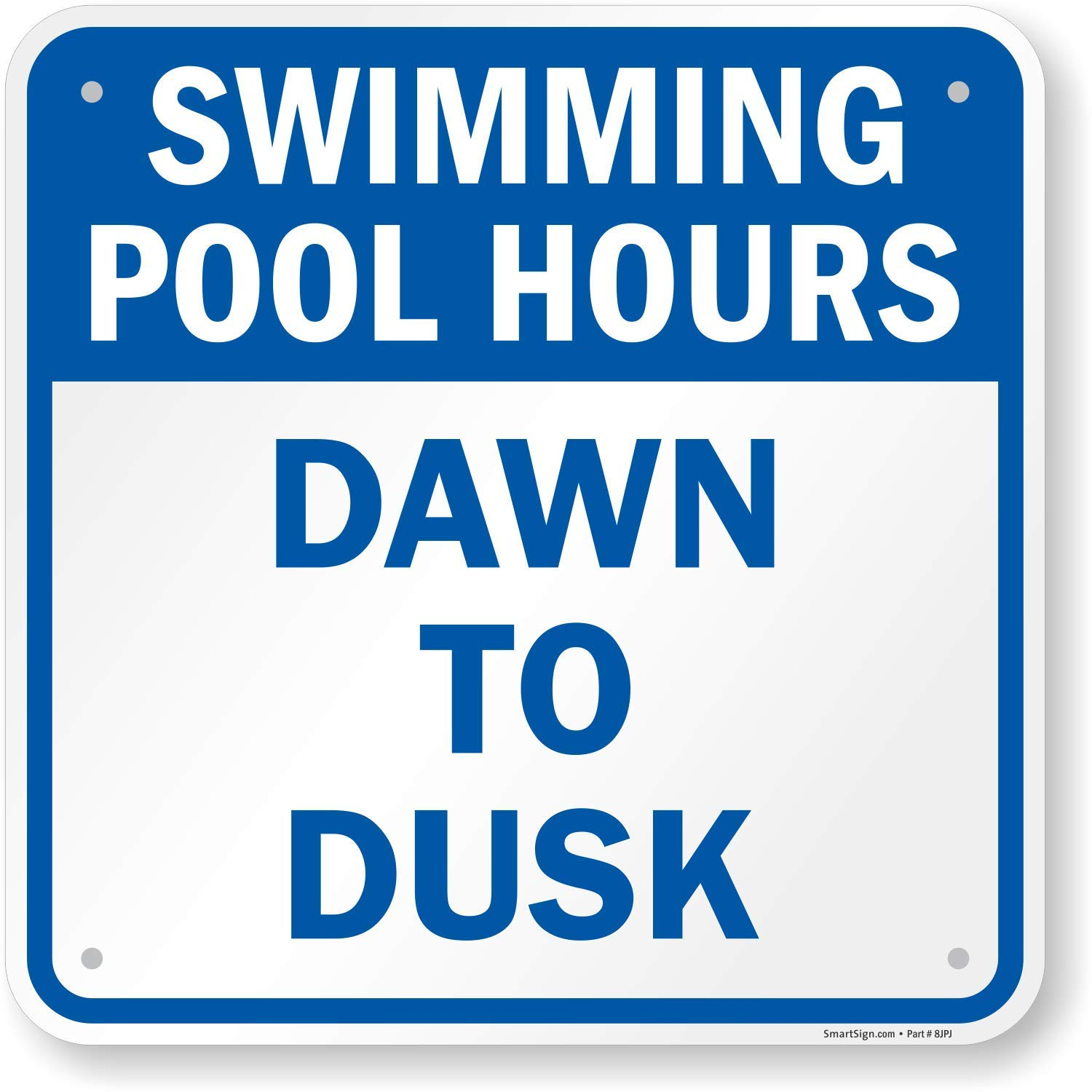 SmartSign ''Swimming Pool Hours - Dawn to Dusk'' Sign | 18'' x 18'' Aluminum by SmartSign