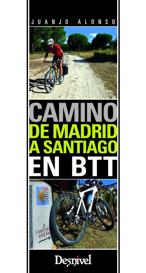 Camino de Madrid a Santiago en BTT Guias Cicloturistas ...