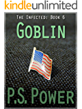 Goblin (The Infected Book 6)