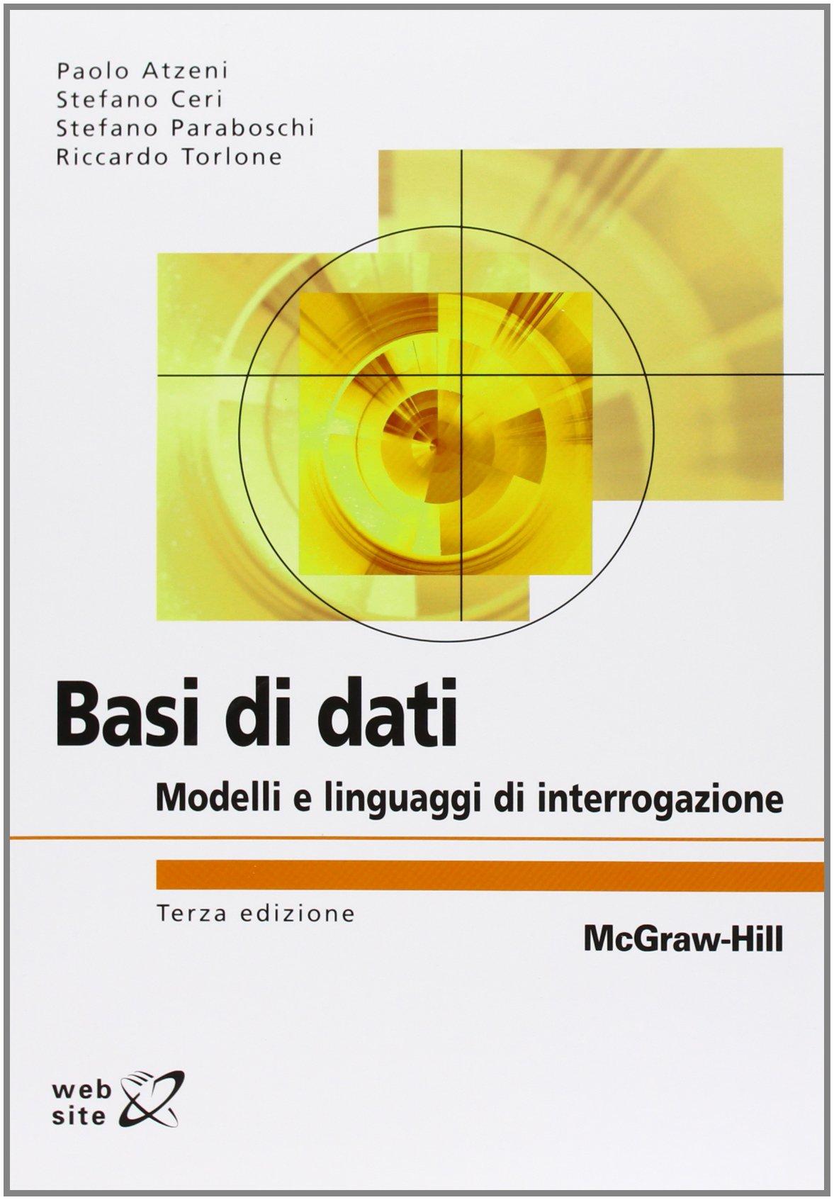 basi di dati modelli e linguaggi di interrogazione atzeni