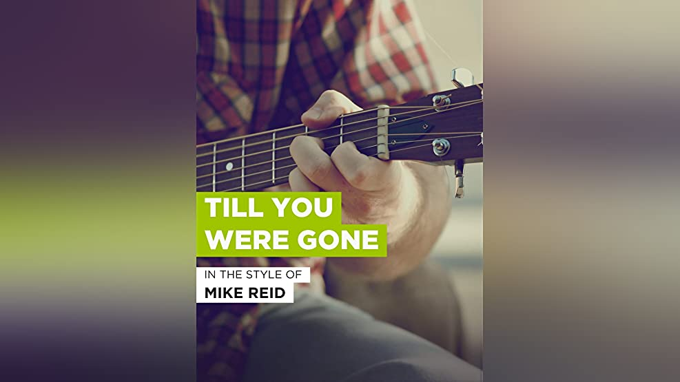 Till You Were Gone