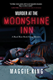 Murder at the Moonshine Inn: A Hazel Rose Book Group Mystery