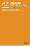 Aprendizagem e comportamento humano (Portuguese Edition)