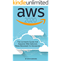 AWS 2020: The Ultimate Guide for Amazon Web Services: From Beginner to Advanced