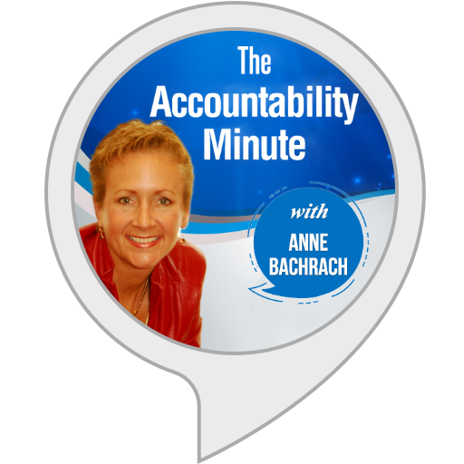 The Accountability Minute with Anne Bachrach