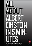 All About Albert Einstein in 5 Minutes (Rupa Quick Reads)