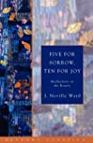 Five for Sorrow, Ten for Joy: Meditations on the Rosary