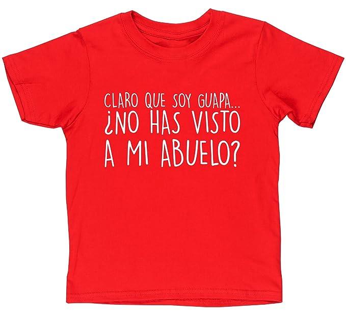 HippoWarehouse CLARO QUE SOY GUAPA ¿NO HAS VISTO A MI ABUELO? camiseta manga corta niños niñas unisex: Amazon.es: Ropa y accesorios