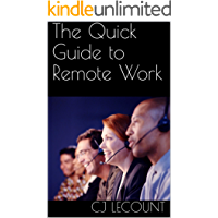 The Quick Guide to Remote Work