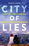City of Lies: Love, Sex, Death and  the Search for Truth in Tehran