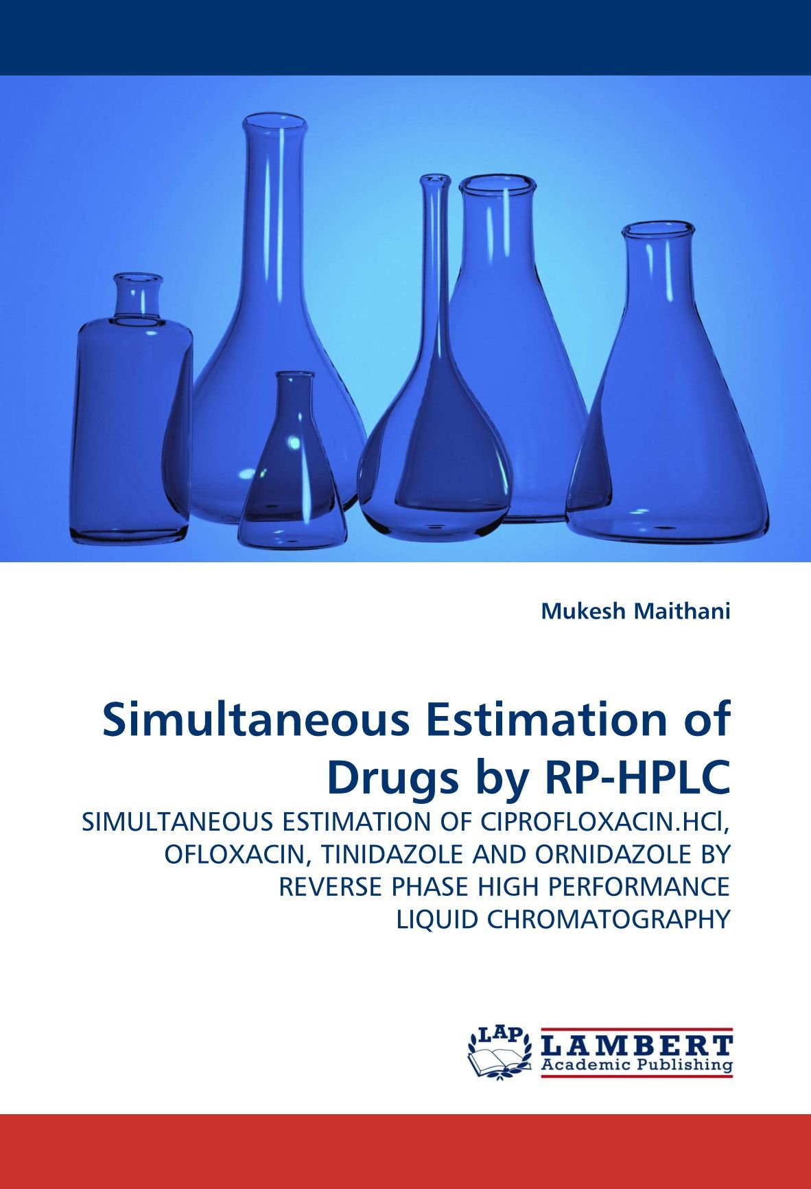 Simultaneous Estimation of Drugs by Rp-HPLC: Amazon.es: Mukesh Maithani: Libros en idiomas extranjeros