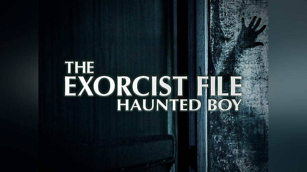 The Exorcist File: Haunted Boy - Season 1