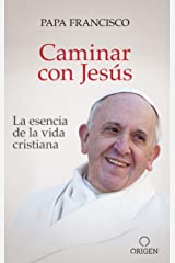 Caminar con Jesús (Spanish Edition) eBook Kindle