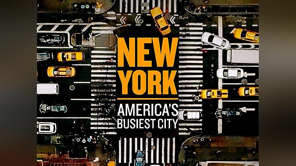 New York - America's Busiest City - Season 1
