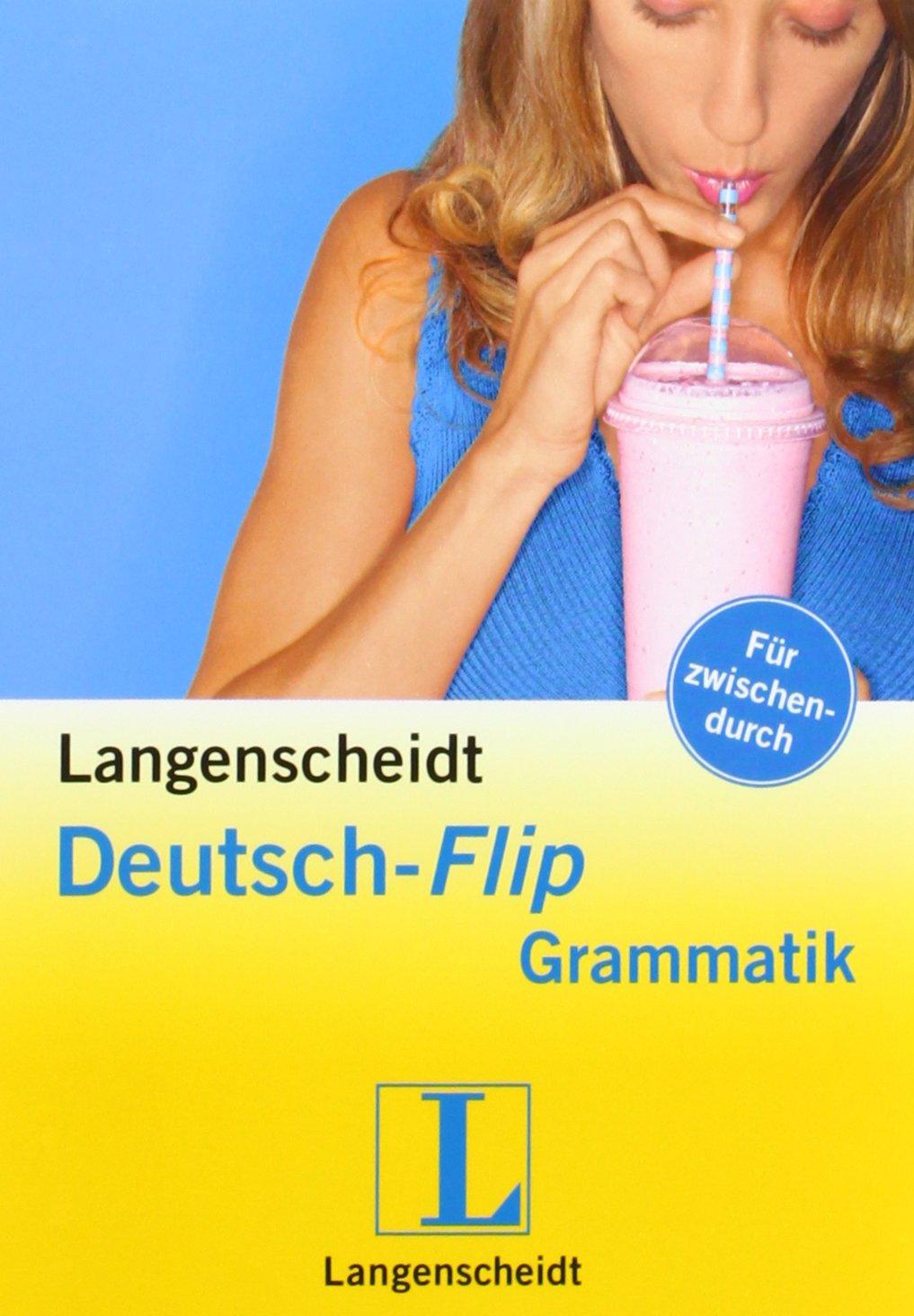 Langenscheidt Deutsch-Flip Grammatik (Langenscheidt Flip Grammatik)