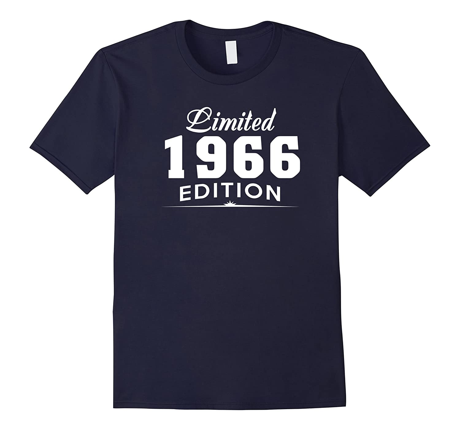Limited 1966 Edition T-Shirt - 51st Birthday Gift Ideas-PL