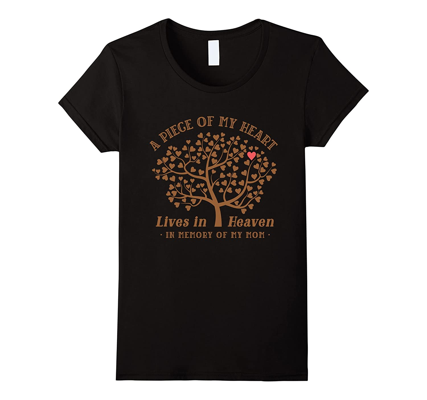 A Piece Of My Heart Lives In Heaven T-Shirt