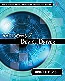 Windows 7 Device Driver (Addison-Wesley Microsoft Technology Series)