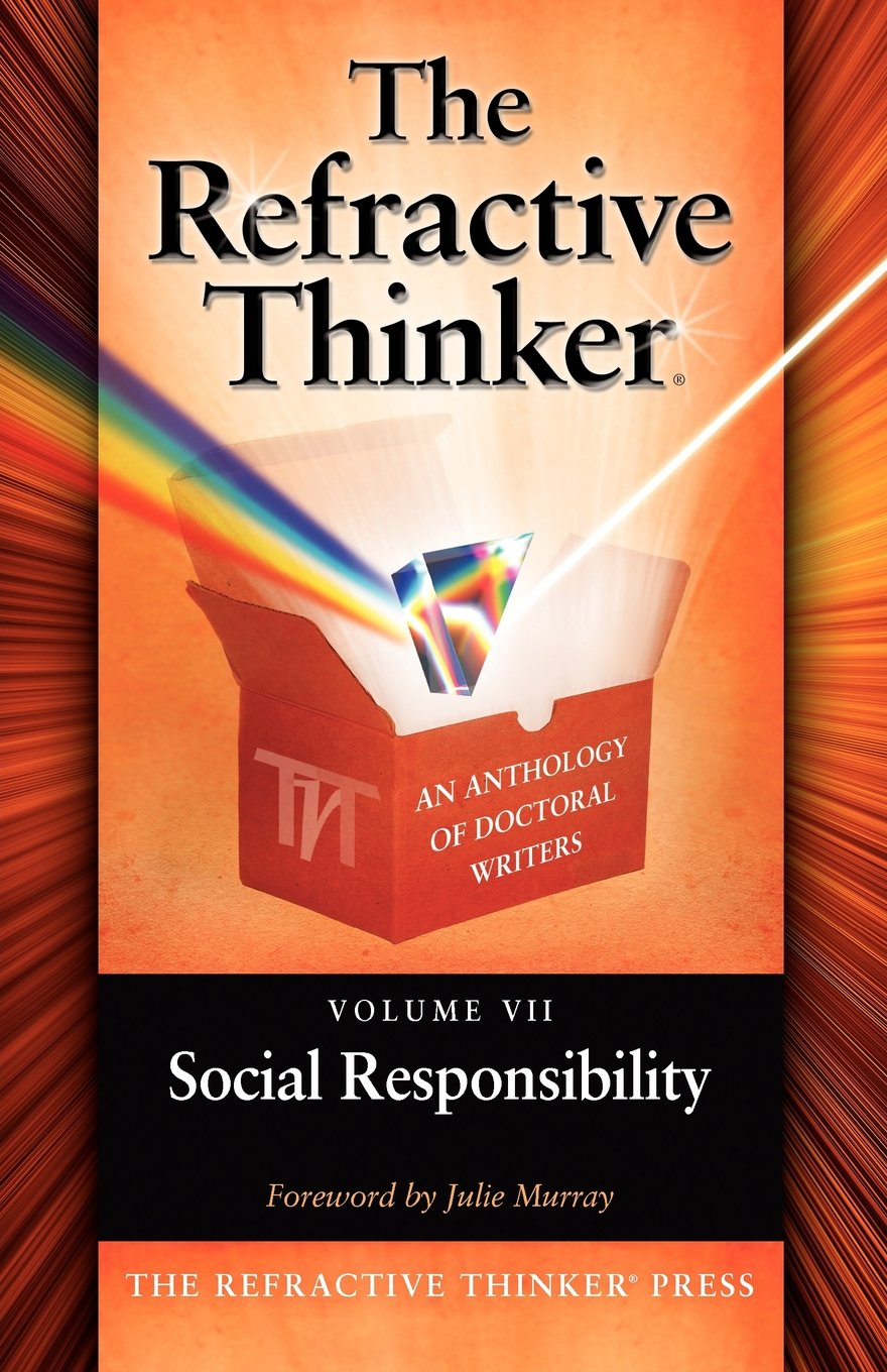 The Refractive Thinker: Vol VII: Social Responsibility