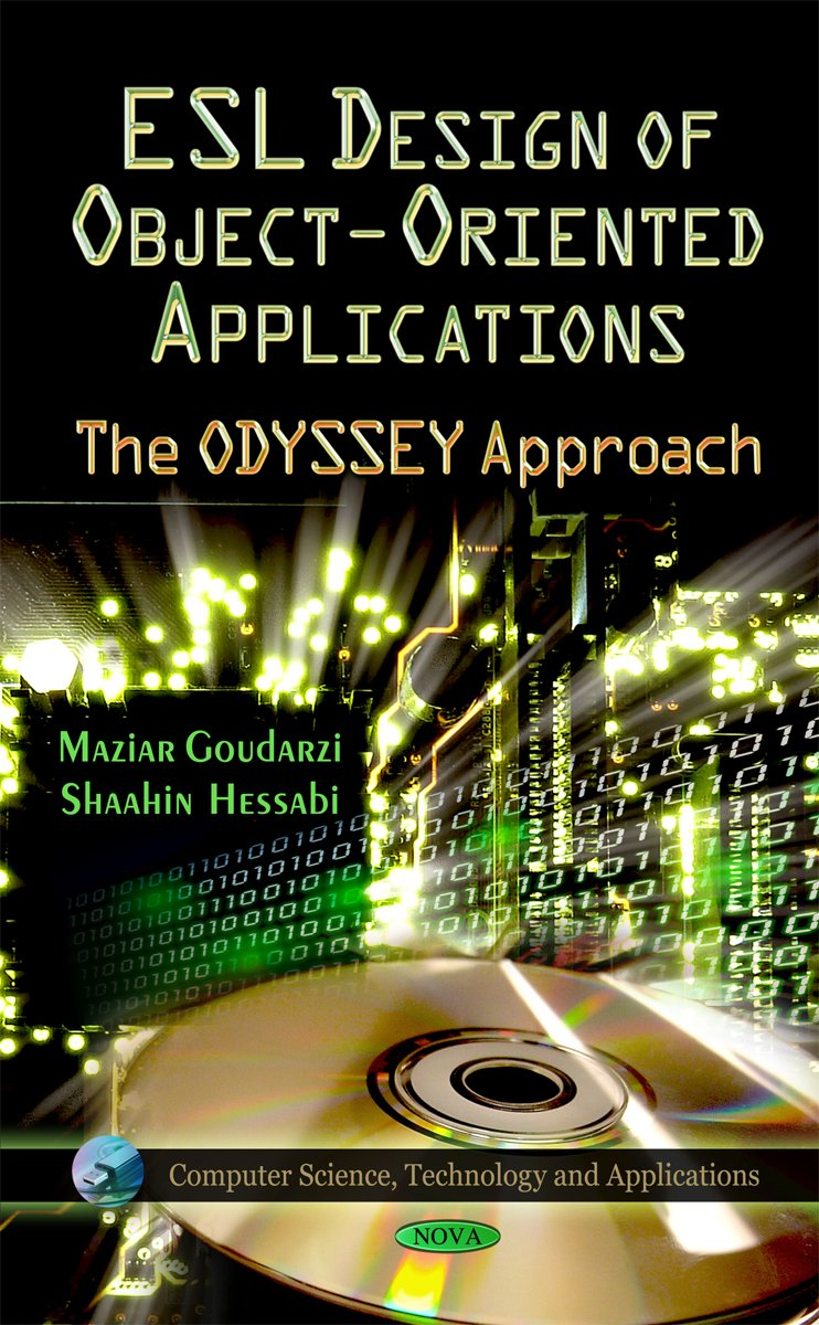 Esl Design of Object-oriented Applications: The Odyssey Approach (Computer Science, Technology and Applications) pdf epub