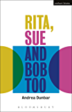 Rita, Sue and Bob Too (Modern Plays)