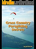 Cross Country Paragliding Secrets