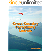 Cross Country Paragliding Secrets