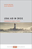 Legal aid in crisis: Assessing the impact of reform (Shorts: Policy & Practice)
