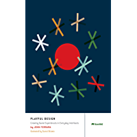 Playful Design: Creating Game Experiences in Everyday Interfaces (English Edition)