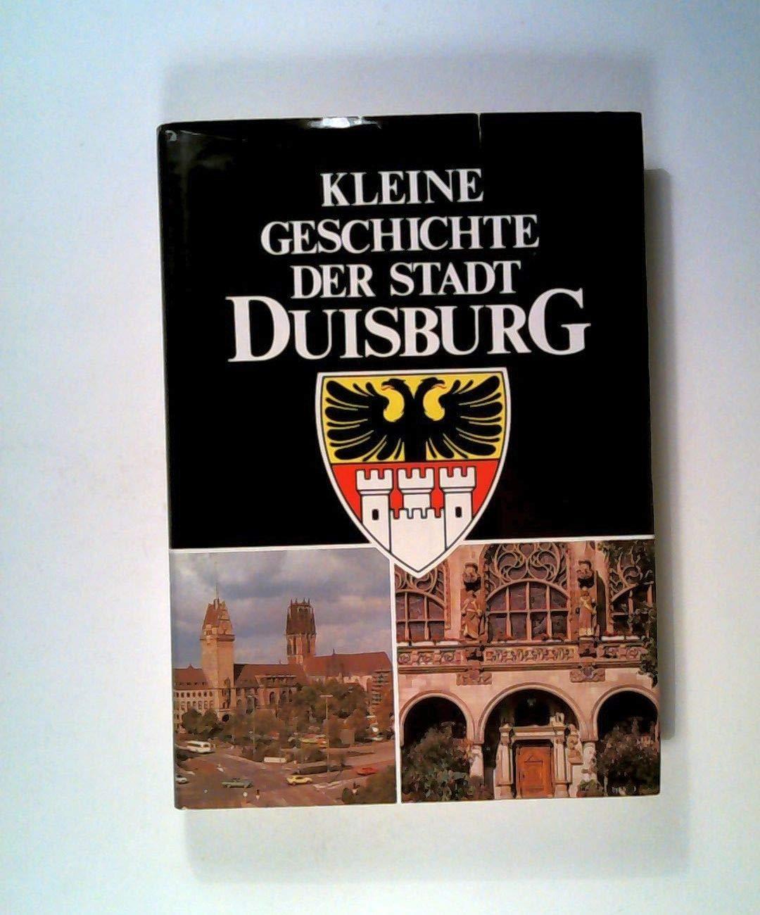 Kleine Geschichte Der Stadt Duisburg Amazon De Bücher