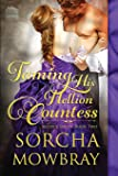 Taming His Hellion Countess (The Lustful Lords Series) (Volume 2)