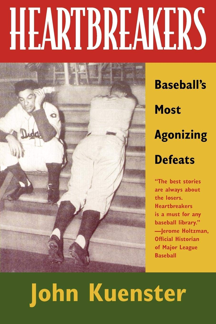 Download Heartbreakers: Baseball's Most Agonizing Defeats PDF