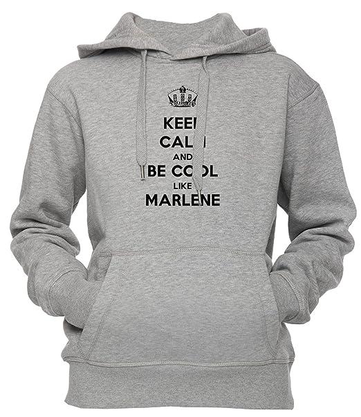 best service 78044 4fb51 Keep Calm And Be Cool Like Marlene Unisex Uomo Donna Felpa ...
